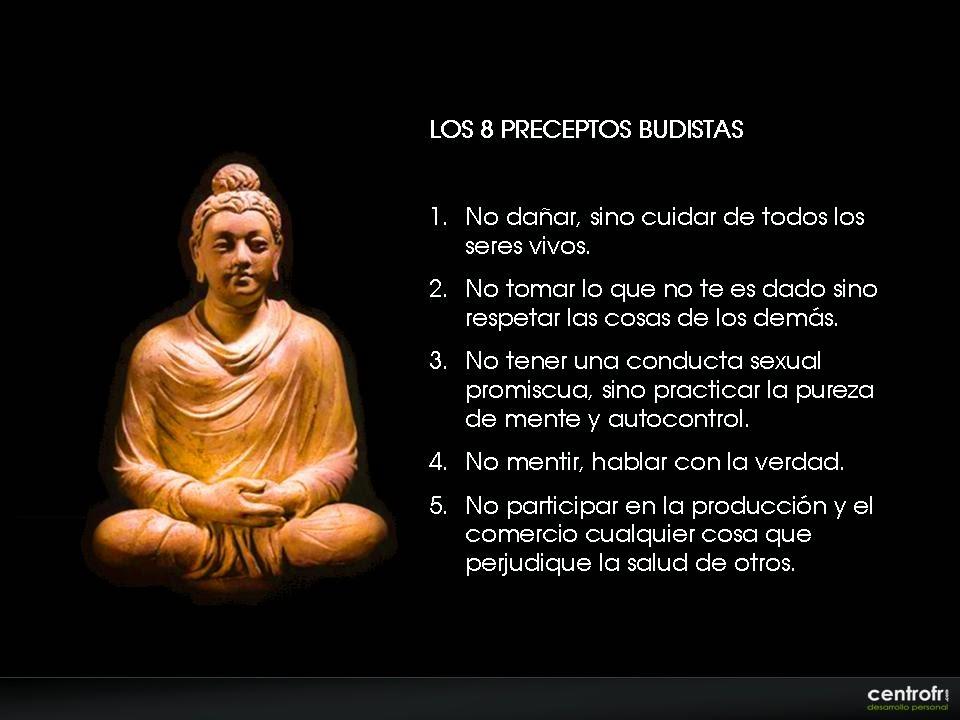 Preceptos budistas frases de desarrollo personal - Mandamientos del budismo ...